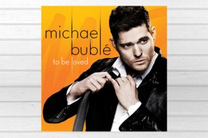 Michael Bublé 《To Be Loved》 – 唱活新舊曲